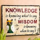 Knowledge and Wisdom Metal Wall Sign
