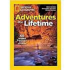 National Geographic Adventures of Lifetime Special Issue Book