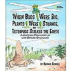 When Bugs Were Big Hardcover Children's Book