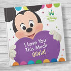 Baby's I Love You This Much! Personalized Disney Book