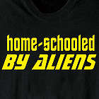 Home-Schooled By Aliens T-Shirt
