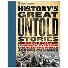 History's Great Untold Stories Book