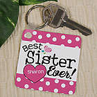 Personalized Best Sister Ever Key Chain