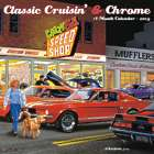 Classic Cruisin and Chrome Wall Calendar