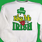 Kiss Me I'm Irish Personalized Sweatshirt