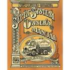 The Septic System Owner's Manual: Mysteries Revealed Book