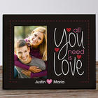 Personalized All You Need is Love Printed Frame
