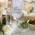 Wine a Little, Laugh a Lot Wine Glass