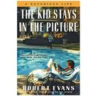 Robert Evans: The Kid Stays in the Picture Autographed Book