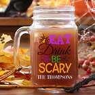 Personalized Eat, Drink, and Be Scary Spider Mason Jar