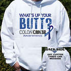 What's Up Your Butt Colon Cancer Hooded Sweatshirt