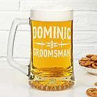 Raise Your Glass Personalized Groomsman Beer Mug