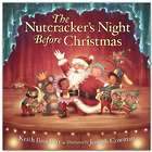 The Nutcracker's Night Before Christmas Children's Book