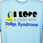 I Love a Child with Down Syndrome Personalized T-Shirt