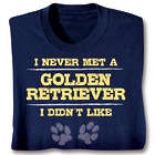 Personalized Never Met A Dog I Didn't Like T-Shirt