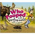 Who Pooped in the Northwoods? Children's Book