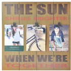 The Sun Shines When We're Together Yellow Clip Collage Frame
