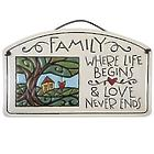 Family, Where Life Begins and Love Never Ends Ceramic Plaque