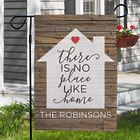 Personalized There Is No Place Like Home Garden Flag