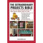 The Extraordinary Projects Bible - Projects Anyone Can Make Book