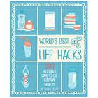 World's Best Life Hacks Book