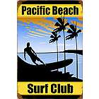 Pacific Beach Club Metal Sign