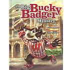 The Big Bucky Badger Mystery Book