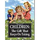 Children Keep on Taking Birthday Card