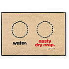 Water/Nasty Dry Crap Doormat