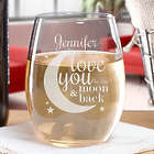 I Love You to the Moon and Back Personalized Stemless Wine Glass