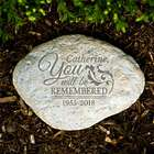 You Will Be Remembered Personalized Memorial Stone