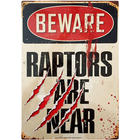Beware - Raptors Are Near Tin Sign