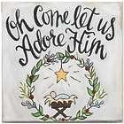 """Come Let Us Adore Him 10"""" Canvas Art"""