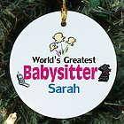Personalized Ceramic World's Greatest Babysitter Ornament