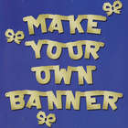Design Your Own Letter Banner