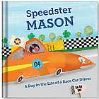 Speedster: A Day in the Life of a Race Car Driver Children's Book