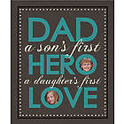 Son's First Hero Daughter's First Love Dad Photo Canvas