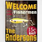 Welcome Fishermen 18x24 Canvas Sign