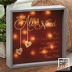 You're All I Need 10x10 Personalized LED Light Shadow Box