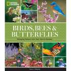 Birds, Bees, and Butterflies Gardening Book