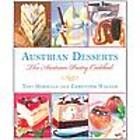 Austrian Desserts - Over 400 Cakes, Pastries, Strudels Cookbook