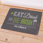 Personalized Eat, Drink, and Be Irish Doormat