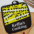 Personalized Caution Pot Holder