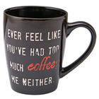 Too Much Coffee Mug in Black