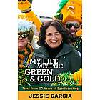 My Life with the Green and Gold Green Bay Packers Book