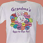 Personalized Easter Eggs To Dye For T-Shirt