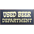 Used Beer Department Wooden Sign