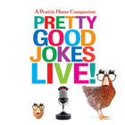 Pretty Good Jokes Live! CD
