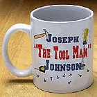 "Personalized ""The Tool Man"" Coffee Mug"