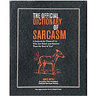 Official Dictionary of Sarcasm